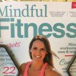 Mindful FItness is on the newsstands now.